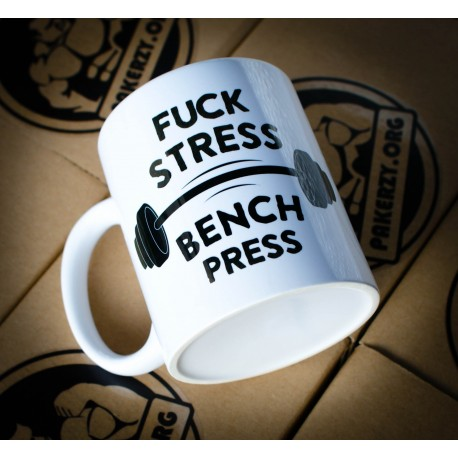 Kubek Fuck Stress Bench Press